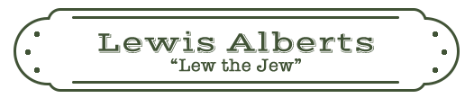 "Lewis ""Lew the Jew"" Alberts Name Plate"