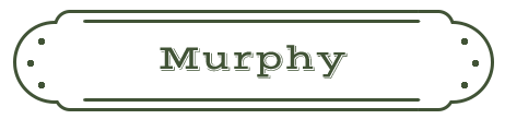 Murphy Name Plate